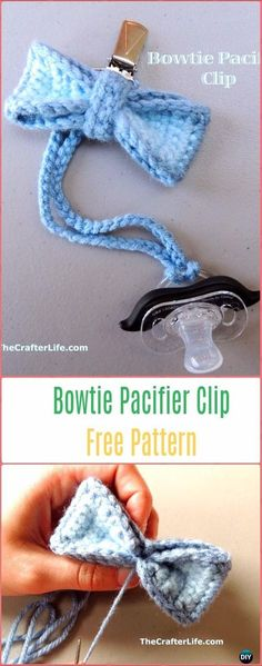 Crochet Bowtie Pacifier Clip Free Pattern - Crochet Baby Shower Gift Ideas Free Patterns