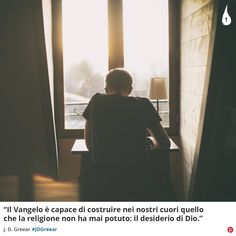 """""""Il Vangelo è capace di costruire nei nostri cuori quello che la religione non ha mai potuto: il desiderio di Dio.""""  J.D. Greear #JDGreear #Vangelo #Gospel #Cuori #Hearts #Religione #Religion #Cristianesimo #ChristianQuotes #Italy"""