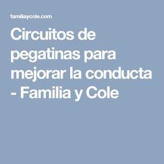 Circuitos de pegatinas para mejorar la conducta - Familia y Cole