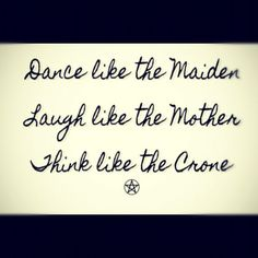 Good LORD I can't wait to be a crone. Maiden and Mother are just whistle stops to my true destination.