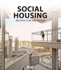Social Housing: Architecture and Design