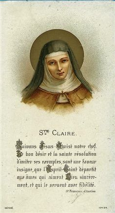 Catholic Art, Catholic Saints, Clare Of Assisi, Sainte Claire, St Clare's, Saint Quotes, Prayer Cards, St Francis, All Saints