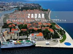 Zadar Travel Blog: Ever wondered about all of the things to do in Zadar? We have a few suggestions in this, our biggest things to do guide yet.