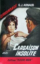 """Cargaison insolite. Georges-Jean ARNAUD. Éditions """"Fleuve Noir"""" N° 595 DL 1967"""