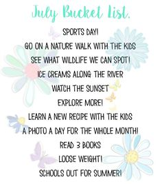 Our July Bucket List - Ups & Downs, Smiles & Frowns