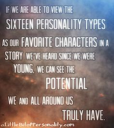 Type Heroes | A Little Bit of Personality #MBTI I'm a ENFJ Its my nature to try and believe that everyone has the power to be a person of quality if they really try.