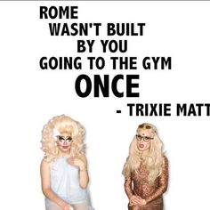 Trixie Mattel's Words of Wisdom. @katya_zamo @wowreport RPDR7
