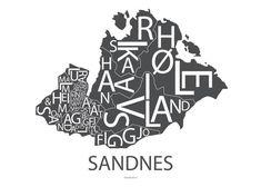 Plakat og poster av Sandnes. Se Design by Odd sin flotte typografiske plakat av Sandnes! Råstilig norsk design!