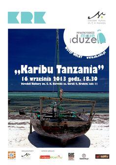 Wrzesień 2013 w Tanzanii z Kubą Wczelikiem.