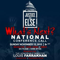 #justiceOrElse #Farrakhan justiceorelse.com What's Next Conference call! ! #JusticeOrElse #unity