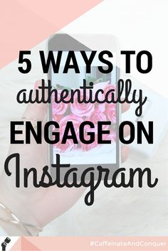 How to authentically engage on instagram | get more comments and interactions on your instagram photos
