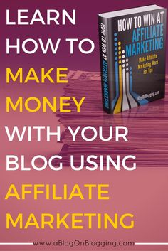 Learn how to make money with affiliate marketing so you can create passive income from your blog.