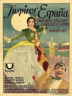 Suspiros de España 1939 Con Miguel Ligero y Estrellita Castro