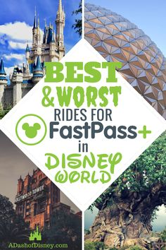 The Best and Worst Rides for FastPass+ in Disney World - A Dash of Disney Disney World Rides, Disney World Florida, Walt Disney World Vacations, Disney World Resorts, Disney Parks, Disney Cruise, Disney Honeymoon, Disney Worlds, Family Vacations