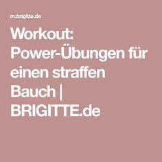 Workout: Power-Übungen für einen straffen Bauch | BRIGITTE.de