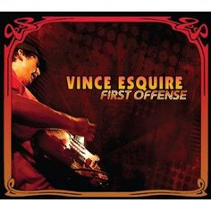 Vince Esquire - First Offense