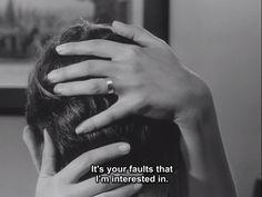 """It's your faults that I'm interested in"" | Une Femme Mariée, Jean-Luc Godard, 1964"