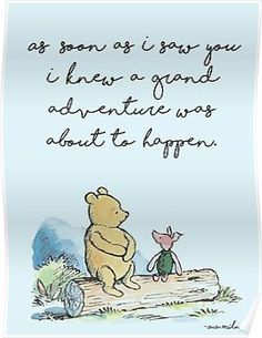 'Classic Winnie The Pooh PRINTABLE, As soon as I saw you I knew a grand adventure was about to happen, Kids Wall Art, Boys Nursery Decor Blue' Poster by aprilfourth - Winnie Pooh - Quotes Winnie The Pooh Nursery, Winnie The Pooh Quotes, Winnie The Pooh Classic, Winnie The Pooh Birthday, A A Milne Quotes, Disney Love Quotes, Cute Winnie The Pooh, Winnie The Pooh Friends, Winnie The Pooh Pictures