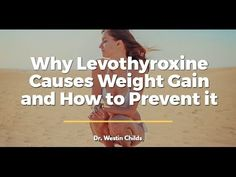 Did you know that Levothyroxine can actually CAUSE Weight Gain? It's true, it does this by slowing your metabolism and increasing reverse T3 levels...