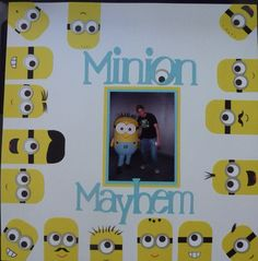 My Minion Mayhem scrapbook page with my Hubby and a Minion