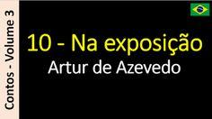 Áudio Livro - Sanderlei: Artur de Azevedo - 10 - Na exposição