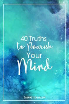 40 Truths to Nourish Your Mind | Remind yourself to seek your own truth and repeat affirmations that resonate with you on a daily basis! These 40 statements serve as a reminder to be true to yourself with no exceptions!