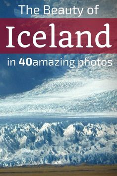 Discover what Iceland Travel looks like with 40 amazing photos of Iceland Landscapes - from icebergs to geysers, from glacier to volcanoes... Explore the fire and ice around the island. Includes many of the things to do in Iceland: Skogafoss, Godaoss, Jokulsarlon, Myvatn, Snaefellsnes as well as off the beaten track locations