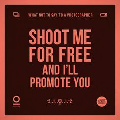 what-not-to-say-to-a-photographer-annoying-phrases-zerouno-11 Photography Quotes Funny, Photography Articles, Photographer Quotes, Motivational Quotes, Inspirational Quotes, Leadership Quotes, Deep Words, Photo Quotes, Funny Signs