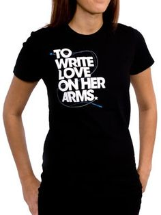 To Write Love on Her Arms Official Online Store - Title Girls Shirt (I like it in all black). :D