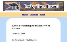 Eddy Lee could flat-out sing (June 15, 2009).  From Pesky Taos Insect website.