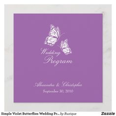 Shop Simple Violet Butterflies Wedding Program created by Ruxique. Butterfly Wedding, White Butterfly, Butterfly Design, Wedding Invitation Card Template, Wedding Invitations, Text Color, Wedding Programs, Simple Designs, Paper Texture