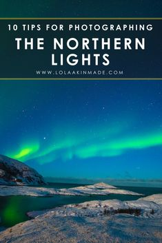 10 tips for photographing the Northern Lights no matter where your travels take you from Iceland to Alaska to Canada to Lapland and more. Similar to painting with light, capturing the Aurora Borealis properly can be difficult. Learn how to take photos similar to those of a desktop wallpaper with this photography guide. Practical travel photography tips. | Geotraveler's Niche Travel Blog #NorthernLights #Photography #PhotographyTips #Travel #BucketList #Wanderlust #Lapland #Scandinavia
