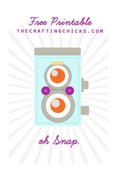 OH SNAP vintage camera printable from thecraftingchicks.com #family #craftingchicks #printables #blackriverimaging