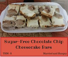 Married and Hungry : Sugar Free Chocolate Chip Cookie Cheesecake Bars