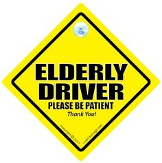 CAUTION ELDERLY DRIVER Please Be Patient Car Safety Novelty Sign with Suction Cup sold by Bentley's Bargain Warehouse. Shop more products from Bentley's Bargain Warehouse on Storenvy, the home of independent small businesses all over the world. Custom Car Decals, Custom Cars, Custom Stickers, Label Stickers, Vinyl Decals, Cool Stickers, Bumper Stickers, Learn Car Driving, Automatic Driving Lessons