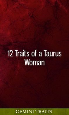 """12 Traits of Women. """"Traditional traits of a Taurus woman include emotional strength, independence, loyalty, introversion, and a flair for the artistic. These are just a few of the top 12 traits you'll find in a Virgo And Aquarius, Gemini Zodiac, Zodiac Facts, Zodiac Signs, Taurus Women Traits, Taurus Woman, Taurus Personality, Good Traits, Emotional Strength"""