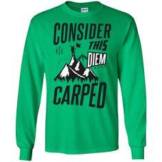 """Consider this diem carped"" shirts and hoodie.  hikerhangout.com"