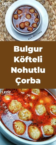 Bulgur Köfteli Nohutlu Çorba