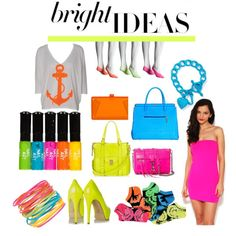 Neon Anyone?  Bright Ideas, created by maggiesuedesigns on Polyvore