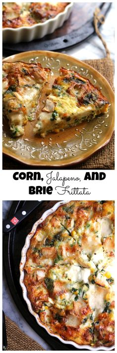 Sweet corn, gooey brie, and a subtle heat make this corn, jalapeno, and brie frittata perfect for any meal!