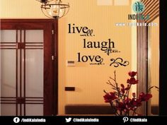 Live well, Laugh often, Love much...........  www.indikala.com  #home #decor #love