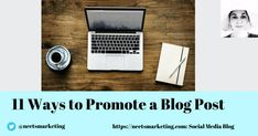 11 Ways to Promote a Blog Post