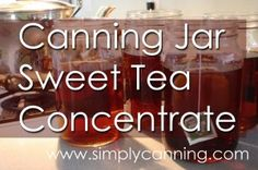 canning jar sweet tea concentrate