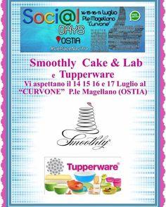 Smoothly e Tupperware insieme per stupirvi con work Shop e grandi opportunità al curvone di Ostia dal 14 al 17 luglio dalle ore 18 alle 24 , vi aspettiamo in tanti !