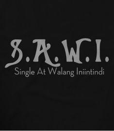 Filipino Quotes, Pinoy Quotes, Filipino Funny, Tagalog Love Quotes, Bisaya Quotes, Hurt Quotes, Mood Quotes, Mindset Quotes, Life Quotes