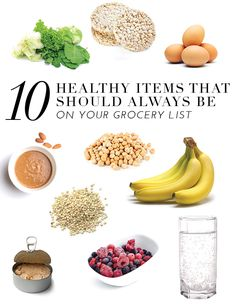 10 Healthy Items That Should Always Be On Your Grocery List | theglitterguide.com
