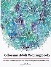 Colorama Adult Coloring books by Coloring Books For Adults (Paperback) BRAND NEW