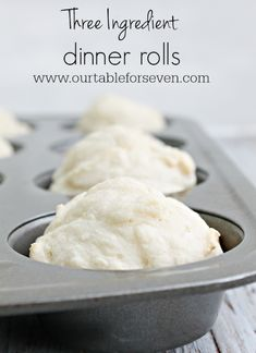 Three Ingredient Dinner Rolls - table for seven Yeast Free Breads, No Yeast Bread, Homemade Bread Without Yeast, Homemade Yeast Rolls, Homemade Breads, Bread Baking, 3 Ingredient Dinners, Three Ingredient Recipes, No Yeast Dinner Rolls