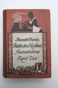 Rudolf Zäch - Henriette Davidis Praktisches Kochbuch | eBay