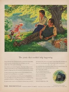 """Description: 1950 THE PRUDENTIAL vintage print advertisement """"The picnic"""" -- The picnic that couldn't help happening . Picnics come two ways. Vintage Advertisements, Vintage Ads, Retro Barbecue, Vintage Picnic, Vader Star Wars, Bank Of America, Picnic Time, Insurance Ads, Vintage Vibes"""